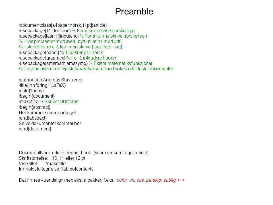 Preamble \documentclass[a4paper,norsk,11pt]{article}